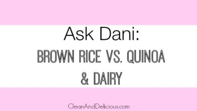 Ask Dani - Brown Rice Quinoa & Dairy