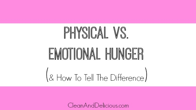 Physical vs Emotional Hunger