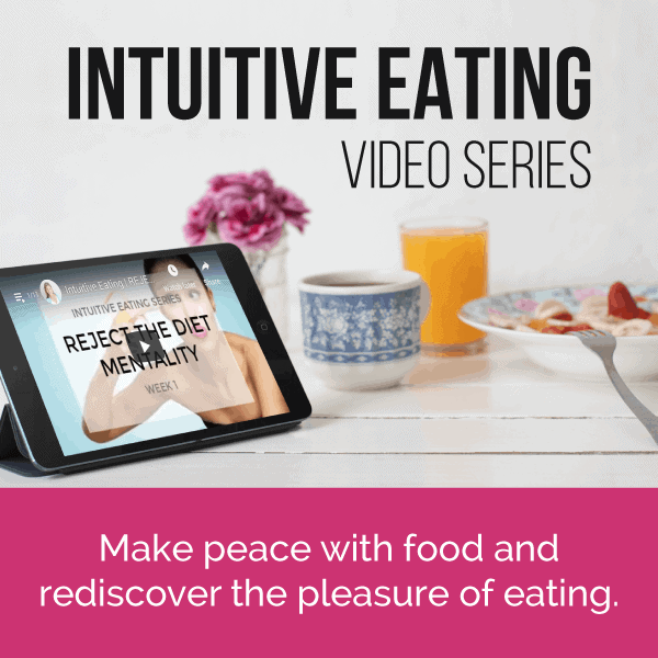 Intuitive Eating Video Series